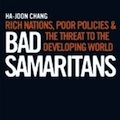 Thumbnail image for Book review: Ha-Joon Chang — Bad Samaritans