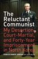 Thumbnail image for Book review: The Reluctant Communist