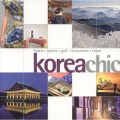 "Thumbnail image for Korea Chic: a cosy, western, ""How to Spend it"" view of Korea"