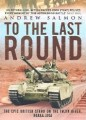 Thumbnail image for To the Last Round – a second look