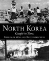 Thumbnail image for Book review: Chris Springer — North Korea Caught in Time
