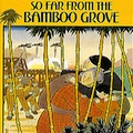 Thumbnail image for So far from the Bamboo Grove discussed by Governor Romney