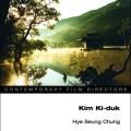Thumbnail image for Chung Hye-seung's monograph on Kim Ki-duk is a must-read, and readable, study of Korea's maverick director