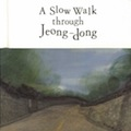 Thumbnail image for Book review: Michael Gibb — A Slow Walk through Jeong-dong