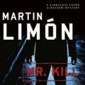 Thumbnail image for Book Review: Martin Limón — Mr Kill