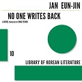 Thumbnail image for Jang Eun-jin: No One Writes Back. Just read it. You won't regret it.