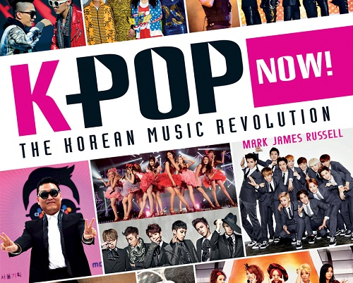 Post image for Book review: Mark James Russell — K-POP Now!
