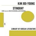 Thumbnail image for Book review: Kim Joo-young — Stingray
