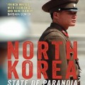 Thumbnail image for Paul French discusses North Korea: State of Paranoia