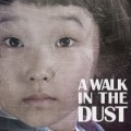 Thumbnail image for Edinburgh Fringe visit: A Walk in the Dust