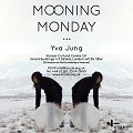 Thumbnail image for Mooning Monday – Yva Jung's exhibition at the KCCUK