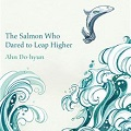 Thumbnail image for Book Review: Ahn Do-hyun — The Salmon Who Dared to Leap Higher