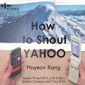 Thumbnail image for Exhibition news: Hoyeon Kang – How to Shout Yahoo, at the KCC