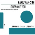 Thumbnail image for Book review: Park Wan-suh — Lonesome You