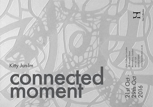 Post image for Exhibition news: Kitty Jun-Im — Connected Moment, at Han Collection