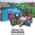 Thumbnail image for Free Lunchtime Screening of 'Kung Fu Grandma'