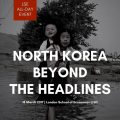Thumbnail image for Conference news: North Korea – Beyond the Headlines, at LSE, 18 March