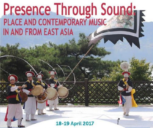 Post image for Conference news: Presence Through Sound — Place and contemporary music in and from East Asia