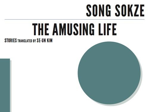 Post image for Book review: Song Sokze — The Amusing Life