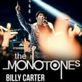 Thumbnail image for Gig news: Monotones + Billy Carter @ Nambucca