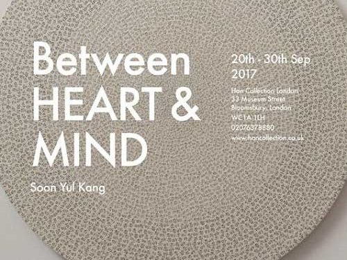 Post image for Exhibition news: Soon Yul Kang — Between heart & Mind